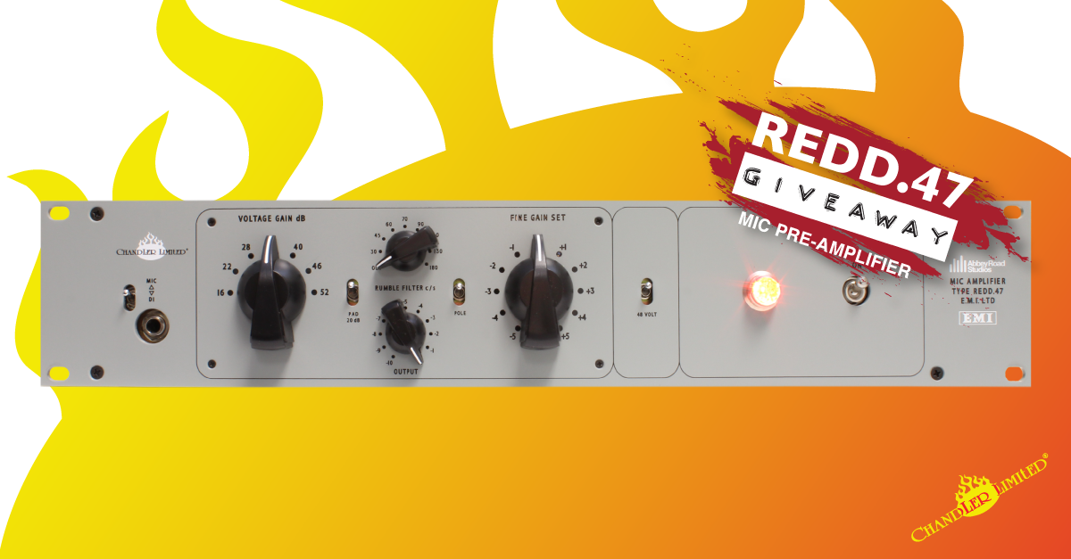 Chandler Limited REDD.47 Pre Amp Giveaway, EMI, Abbey Road Studios