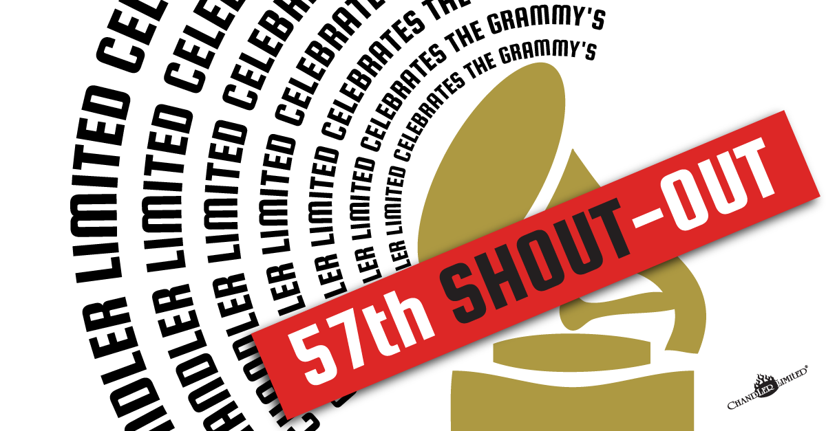 Chandler Limited 57th Grammy Awards Shout-Out