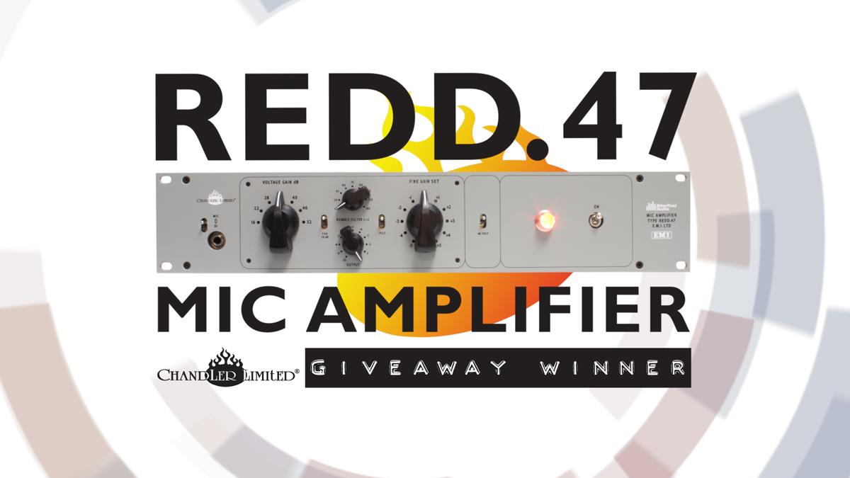 Chandler Limited REDD.47 Mic Amplifier Giveaway Winner