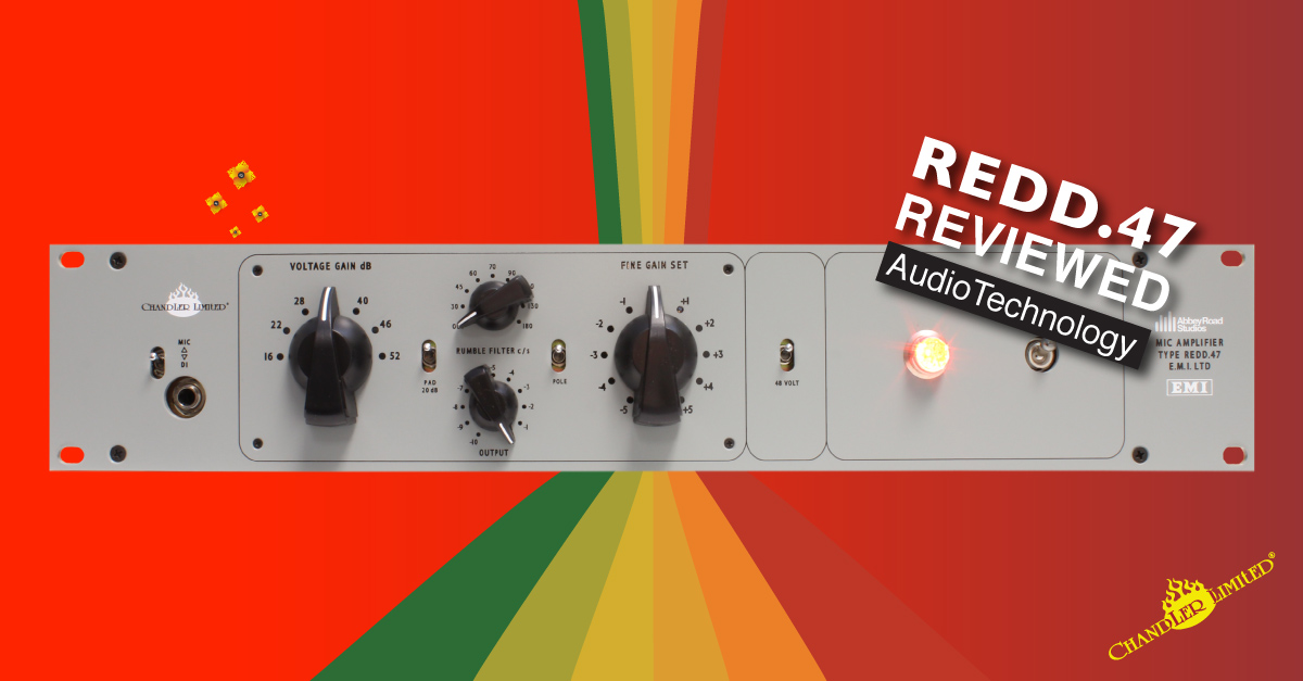 Chandler Limited REDD.47 Mic Amplifier Review Audio Technology Magazine