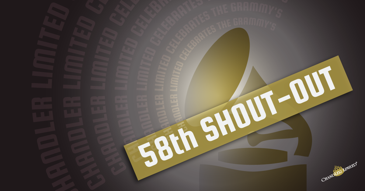 Chandler Limited's 58th Grammy Awards Shout-Out